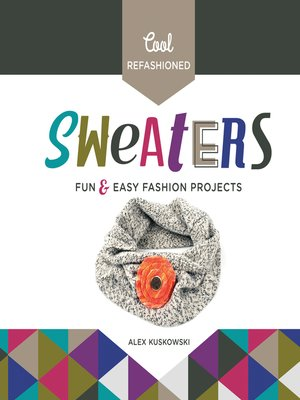 cover image of Cool Refashioned Sweaters