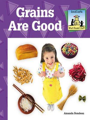 cover image of Grains are Good