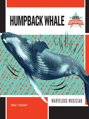 cover image of Humpback Whale: Marvelous Musician