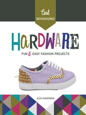 cover image of Cool Refashioned Hardware