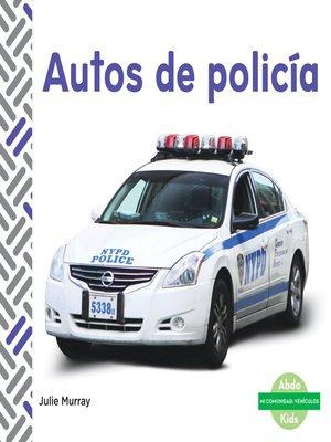 cover image of Autos de policía (Police Cars)