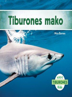 cover image of El tiburón mako