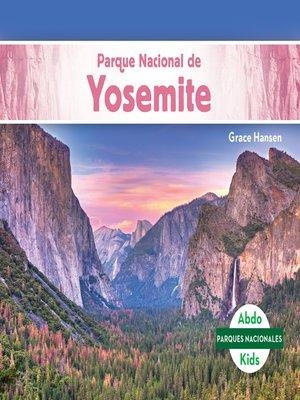 cover image of Parque Nacional de Yosemite (Yosemite National Park)