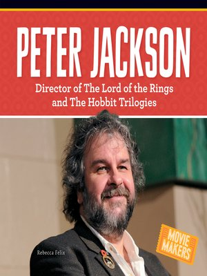 cover image of Peter Jackson: Director of The Lord of the Rings and The Hobbit Trilogies