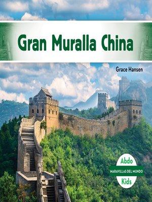 cover image of Gran Muralla China (Great Wall of China)