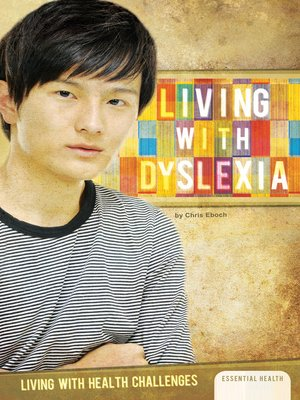 cover image of Living with Dyslexia