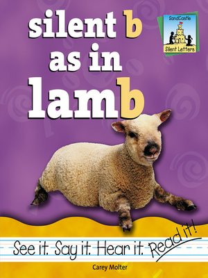 cover image of Silent B as in Lamb