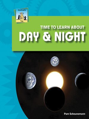 cover image of Time to Learn about Day & Night