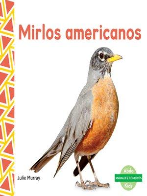 cover image of Mirlos americanos (Robins)