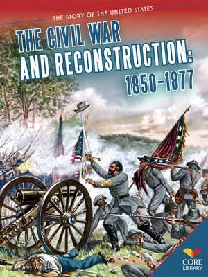 cover image of Civil War and Reconstruction