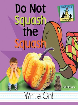 cover image of Do Not Squash the Squash