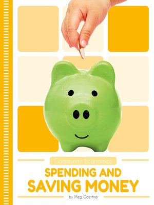 cover image of Spending and Saving Money
