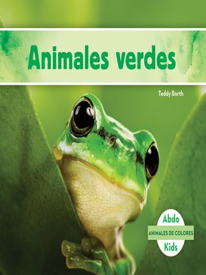 cover image of Animales verdes (Green Animals)