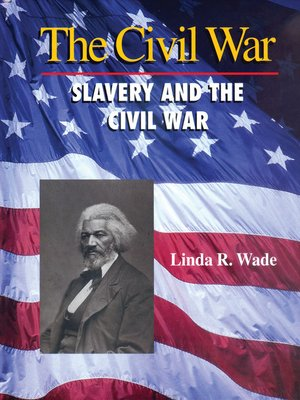 cover image of Slavery and the Civil War