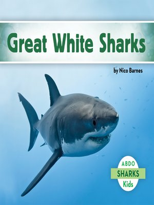 cover image of Great White Sharks