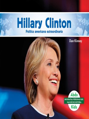 cover image of Hillary Clinton: Destacada política norteamericana (Hillary Clinton: Remarkable American Politician)