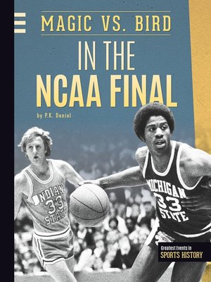 cover image of Magic vs. Bird in the NCAA Final
