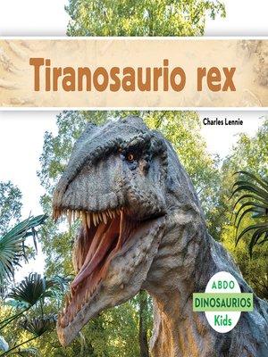 cover image of Tiranosaurio rex
