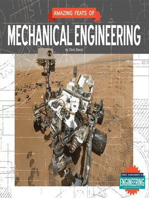 cover image of Amazing Feats of Mechanical Engineering