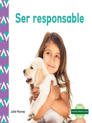 cover image of Ser responsable (Responsibility)