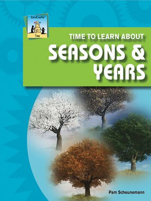 cover image of Time to Learn about Season & Years