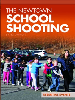 cover image of The Newtown School Shooting