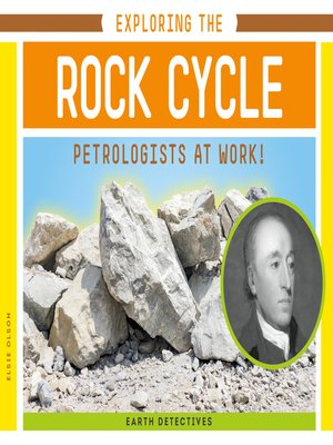 cover image of Exploring the Rock Cycle: Petrologists at Work!