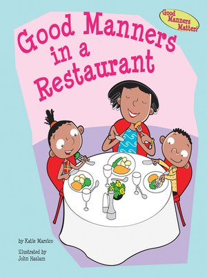 cover image of Good Manners in a Restaurant