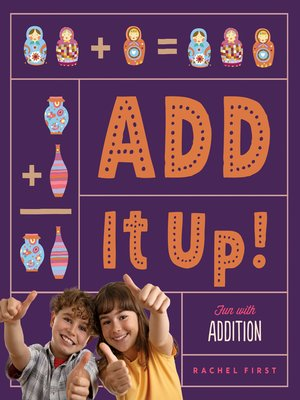 cover image of Add It Up! Fun with Addition