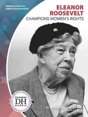 cover image of Eleanor Roosevelt Champions Women's Rights