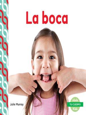 cover image of La boca (Mouth )