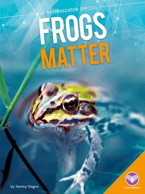 cover image of Frogs Matter