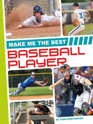 cover image of Make Me the Best Baseball Player