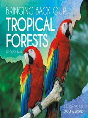 cover image of Bringing Back Our Tropical Forests