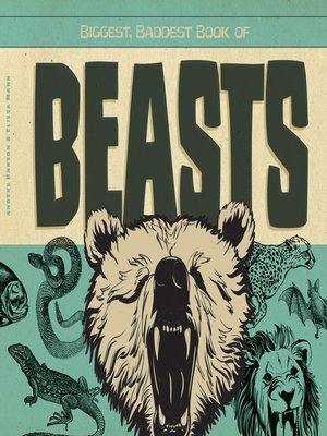 cover image of Biggest, Baddest Book of Beasts