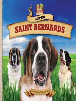 cover image of Super Saint Bernards