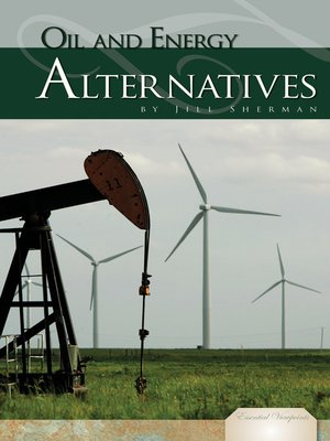 cover image of Oil and Energy Alternatives