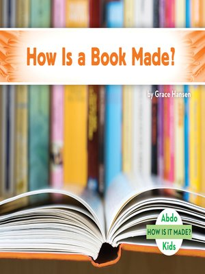 cover image of How Is a Book Made?