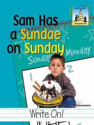 cover image of Sam Had a Sundae on Sunday