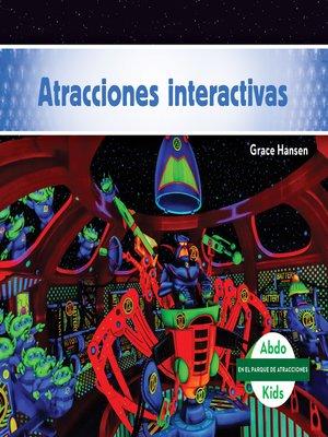 cover image of Atracciones interactivas (Interactive Rides)