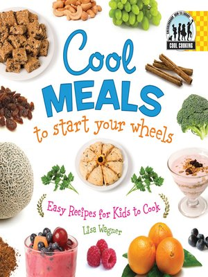 cover image of Cool Meals to Start Your Wheels