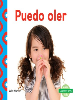 cover image of Puedo oler (I Can Smell)