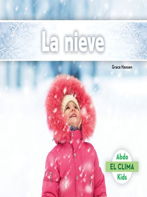 cover image of La nieve (Snow)