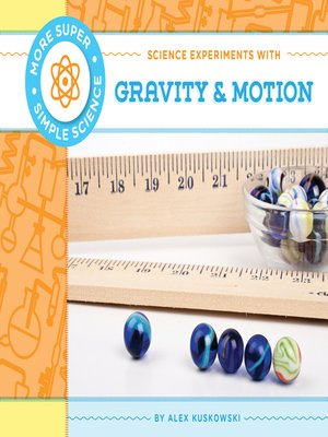 cover image of Science Experiments with Gravity & Motion