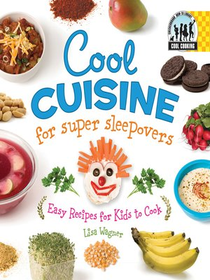 cover image of Cool Cuisine for Super Sleepovers