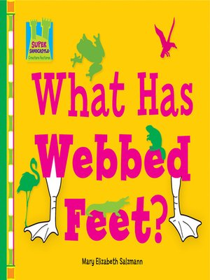 cover image of What has Webbed Feet?