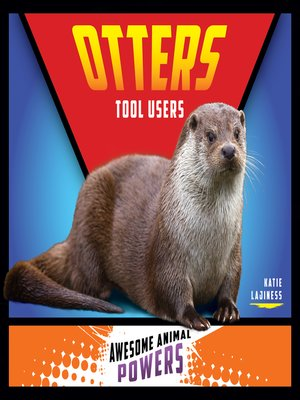 cover image of Otters: Tool Users