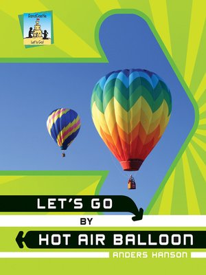 cover image of Let's Go by Hot Air Balloon