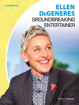 cover image of Ellen DeGeneres: Groundbreaking Entertainer