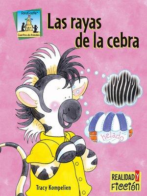 cover image of Las rayas de la cebra